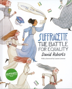 Suffragette. The Battle for Equality