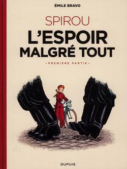 Le Spirou d' Emile Bravo - L'espoir malgre tout